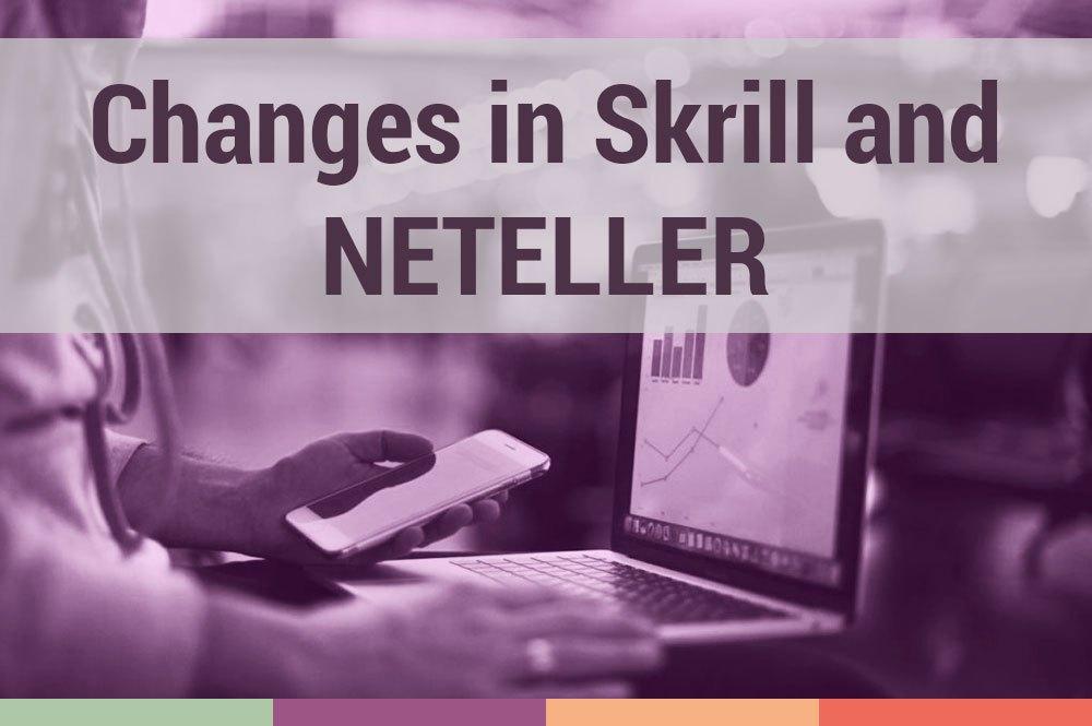 Skrill and NETELLER changed user agreement