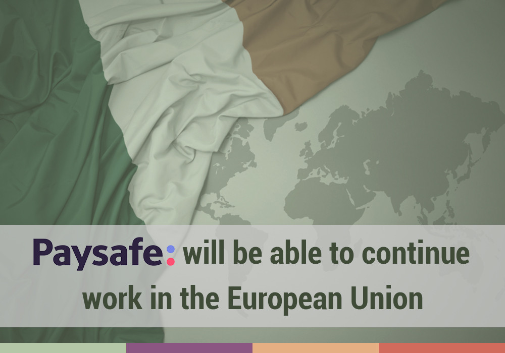 Paysafe will be able to continue work in the European Union