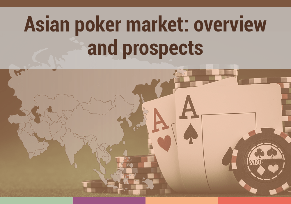 Asian poker market: two years after the boom