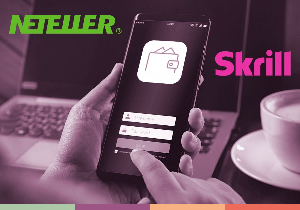Skrill and NETELLER for beginners