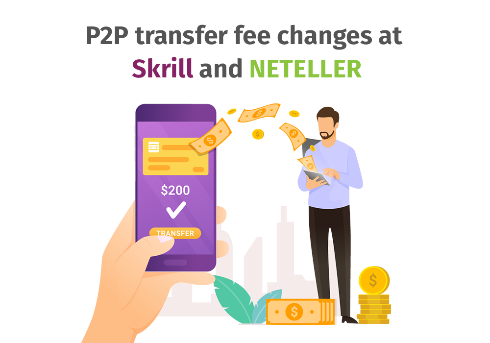 Р2Р transfer fee changes at Skrill and NETELLER
